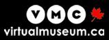 Enter Virtual Museum of Canada