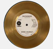 "Anne Murray's first gold record for ""Snowbird""."
